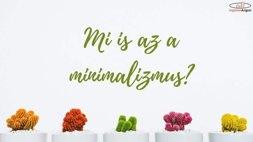 Mi is az a minimalizmus?